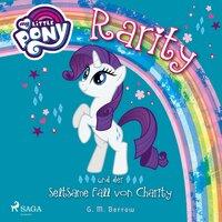 My Little Pony: Rarity und der seltsame Fall von Charity - G.M. Berrow