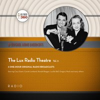 The Lux Radio Theatre, Vol. 3 - Black Eye Entertainment