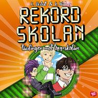 Rekordskolan 3: Tävlingen mot toppskolan - Anna Winberg,Katarina Ekstedt