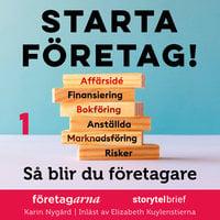 Starta företag 1. Så startar du företag - Karin Nygård