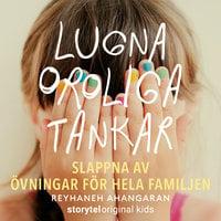 Lugna oroliga tankar - Reyhaneh Ahangaran