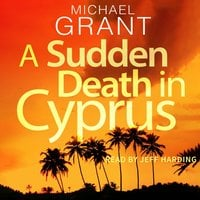 A Sudden Death in Cyprus - Michael Grant