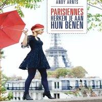 Parisiennes herken je aan hun benen - Andy Arnts