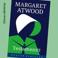 Testamentit - Margaret Atwood