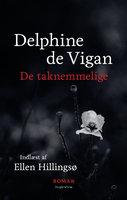 De taknemmelige - Delphine de Vigan