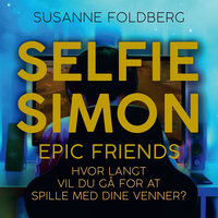 Selfie-Simon. Epic Friends - Susanne Foldberg