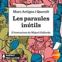 Les paraules inútils - Marc Artigau i Queralt