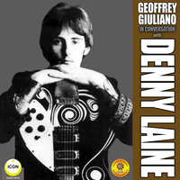 In Conversation with Denny Laine - Geoffrey Giuliano