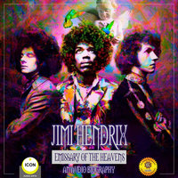 Jimi Hendrix: Emissary of the Heavens – An Audio Biography - Geoffrey Giuliano