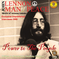John Lennon Man of Peace, Part 1: Power to the People - Geoffrey Giuliano