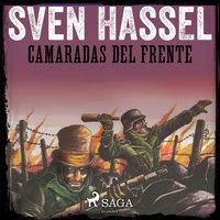 Camaradas del Frente - Sven Hassel