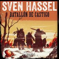 Batallón de Castigo - Sven Hassel