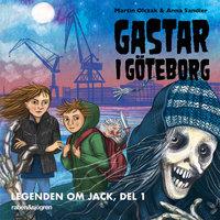 Legenden om Jack 1 – Gastar i Göteborg