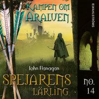 Kampen om Araluen - John Flanagan