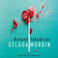 Útlagamorðin - Ármann Jakobsson