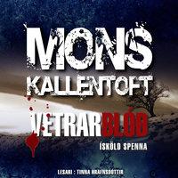 Vetrarblóð - Mons Kallentoft