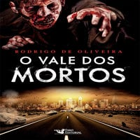 O vale dos mortos - Rodrigo de Oliveira
