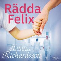 Rädda Felix - Helena Richardson