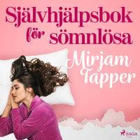 Självhjälpsbok för sömnlösa - Mirjam Tapper