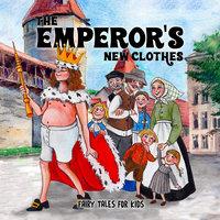 The Emperor's New Clothes - Staffan Götestam,Josefine Götestam