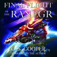 Final Flight of the Ranegr - C. S. Cooper