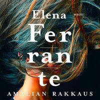 Amalian rakkaus - Elena Ferrante