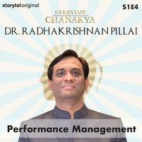 Everyday Chanakya | Performance Management S01E04 - Radhakrishnan Pillai