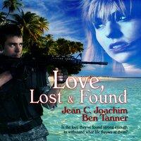 Love Lost & Found - Jean C. Joachim, Ben Tanner