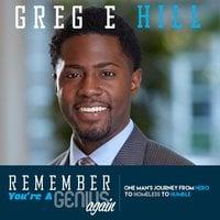 Remember You're a Genius Again - Greg E. Hill