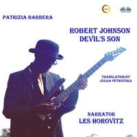 Robert Johnson Devil's Son - Patrizia Barrera