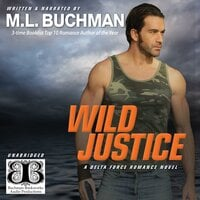 Wild Justice - M.L. Buchman
