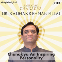 Everyday Chanakya | Chanakya An Inspiring Personality S01E01 - Radhakrishnan Pillai