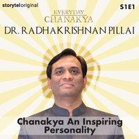 Everyday Chanakya | Chanakya An Inspiring Personality S01E01