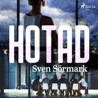 Hotad - Sven Sörmark