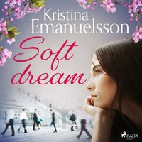 Soft dream - Kristina Emanuelsson