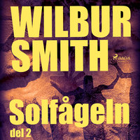 Solfågeln del 2 - Wilbur Smith