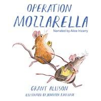 Operation Mozzarella - Grant Allison