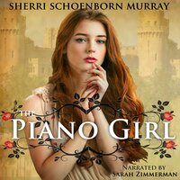 The Piano Girl - Sherri Schoenborn Murray