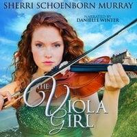 The Viola Girl - Sherri Schoenborn Murray
