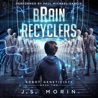 Brain Recyclers - J.S. Morin