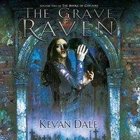 The Grave Raven - Kevan Dale