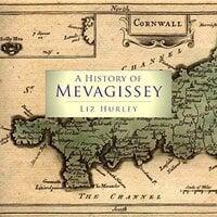 A History of Mevagissey - Liz Hurley