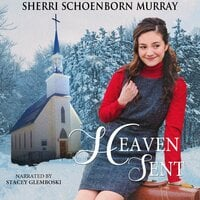 Heaven Sent - Sherri Schoenborn Murray