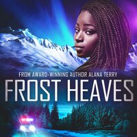 Frost Heaves - Alana Terry