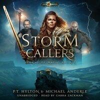 Storm Callers - Michael Anderle, PT Hylton