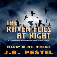The Raven Flies at Night - J.R. Pestel