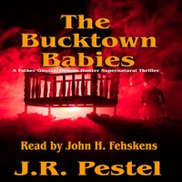 The Bucktown Babies - J.R. Pestel