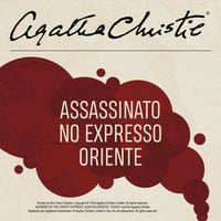 Assassinato no Expresso Oriente - Agatha Christie