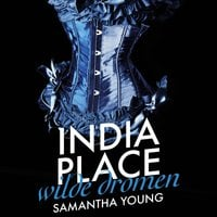 India Place - Wilde Dromen - Samantha Young
