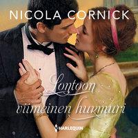 Lontoon viimeinen hurmuri - Nicola Cornick